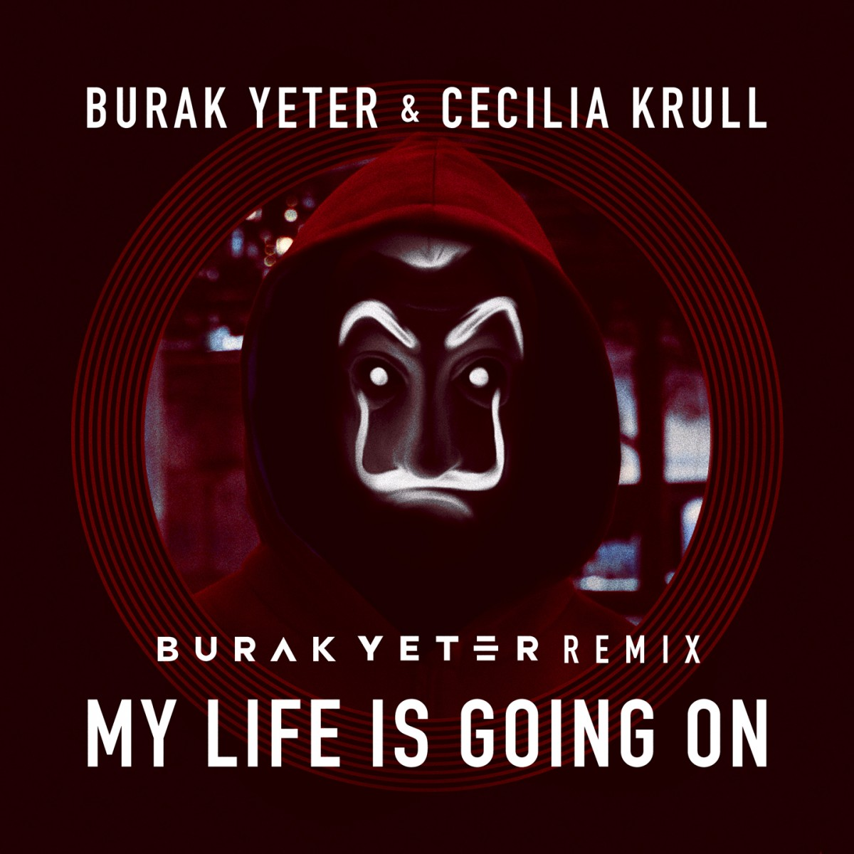 BURAK YETER & CECILIA KRULL - MY LIFE IS GOING ON